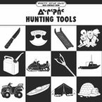 Hunting Tools (Inuktitut/English)