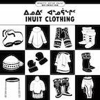 Inuit Clothing (Inuktitut/English)