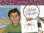 Uliaq's Amazing Animals: Wolf Spider (English)