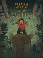 Joannie and the Nunavut Forest (English)