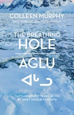 The Breathing Hole | Aglu
