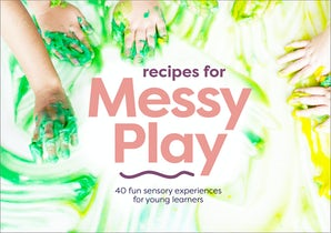 Recipes for Messy Play, Revised Edition