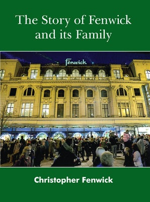 The Story of Fenwick and its Family