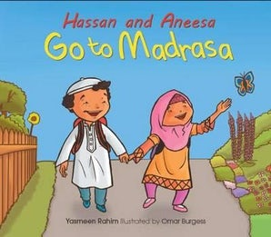 Hassan and Aneesa Go to Madrasa