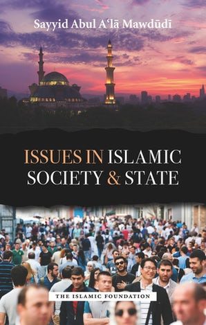 Issues in Islamic Society and State