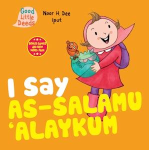 I Say As-salamu 'Alaykum