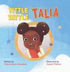 Tittle-Tattle Talia