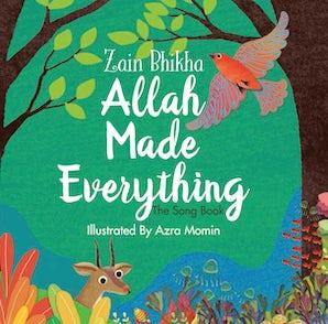 Allah Made Everything