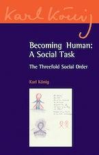 Becoming Human: A Social Task