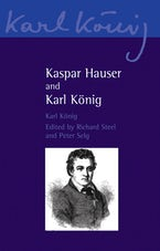 Kaspar Hauser and Karl König