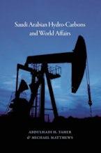 Saudi Arabian Hydro-Carbons and World Affairs