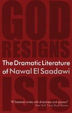 The Dramatic Literature of Nawal El Saadawi