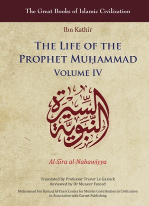 The Life of the Prophet Muḥammad