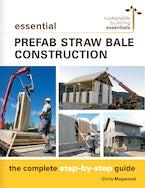 Essential Prefab Straw Bale Construction