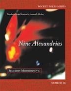 Nine Alexandrias