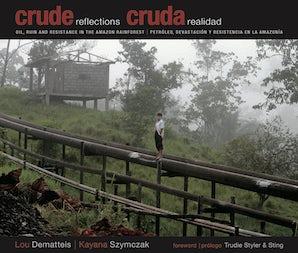 Crude Reflections / Cruda Realidad