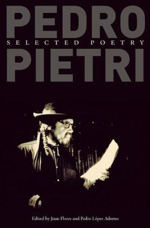 Pedro Pietri: Selected Poetry