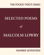 Selected Poems of Malcolm Lowry