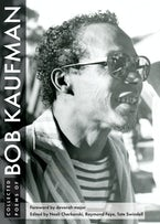 Collected Poems of Bob Kaufman