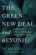 The Green New Deal and Beyond