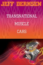 Transnational Muscle Cars