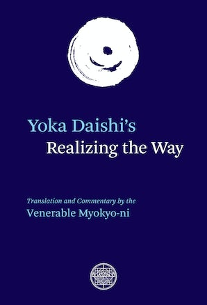 Yoka Daishi's Realizing the Way