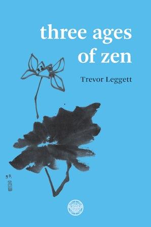 Three Ages of Zen