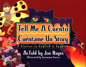 Tell Me a Cuento / Cuéntame un Story