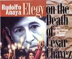 Elegy on the Death of César Chávez