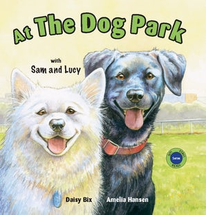 At the Dog Park with Sam and Lucy
