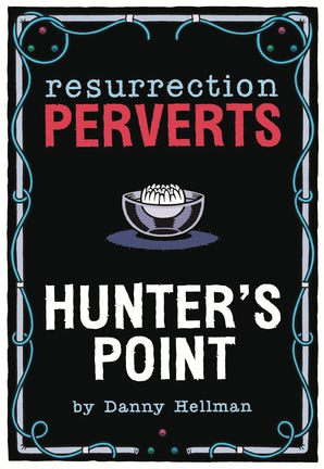 Resurrection Perverts
