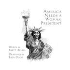 America Needs a Woman President