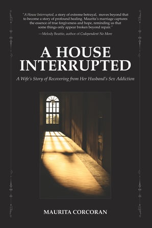 A House Interrupted