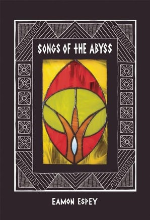 Songs of the Abyss
