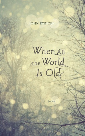 When All the World Is Old
