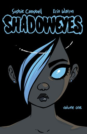 Shadoweyes: Volume One