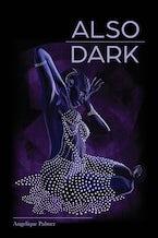 Also Dark