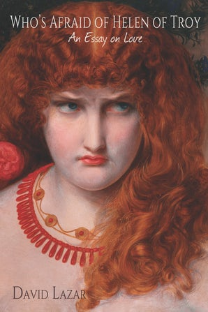 Who's Afraid of Helen of Troy?