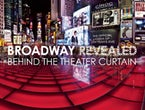 Broadway Revealed