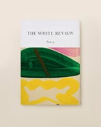 The White Review No. 13