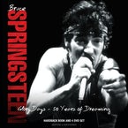 Bruce Springsteen Glory Days - 50 Years of Dreaming