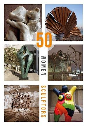 50 Women Sculptors