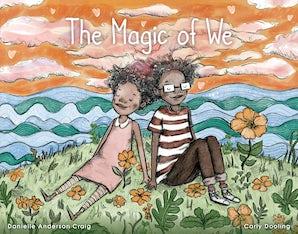 The Magic of We