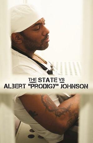 "The State Vs. Albert ""Prodigy"" Johnson"