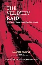 The Vél d'Hiv Raid