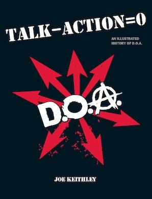 Talk - Action = 0 (Talk Minus Action Equals Zero)