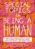 Special Topics in Being a Human