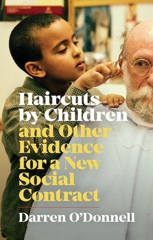 Haircuts by Children, and Other Evidence for a New Social Contract