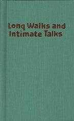 Long Walks and Intimate Talks