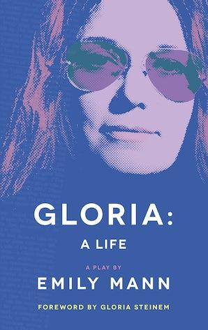 Gloria: A Life (TCG Edition)